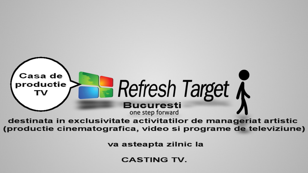 4.0CASA DE PRODUCTIE TV REFRESH TARGET BUCURESTI